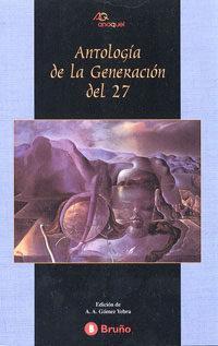 Libro ANTOLOGIA DE LA GENERACION DEL 27