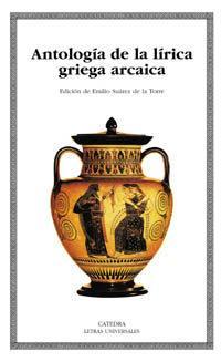 Libro ANTOLOGIA DE LA LIRICA GRIEGA ARCAICA