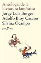 Libro ANTOLOGIA DE LA LITERATURA FANTASTICA