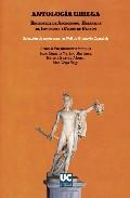Libro ANTOLOGIA GRIEGA: BIBLIOTECA DE APOLODORO, HELENICAS DE JENOFONTE Y FEDON DE PLATON
