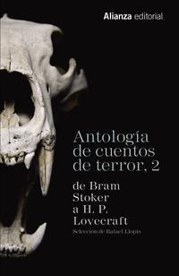 Libro ANTOLOGÍA DE CUENTOS DE TERROR 2: DE BRAM STOKER A H.P. LOVECRAFT