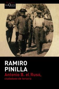 Libro ANTONIO B. EL RUSO, CIUDADANO DE TERCERA