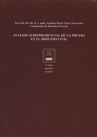 Libro ANÁLISIS JURISPRUDENCIAL DE LA PRUEBA EN EL PROCESO CIVIL