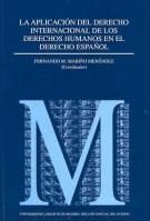 Libro APLICACION DEL DERECHO INTERNACIONAL DE LOS DERECHOS HUMANOS EN E L DERECHO ESPAÑOL