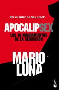 Libro APOCALIPSEX: LOS 10 MANDAMIENTOS DE LA SEDUCCION