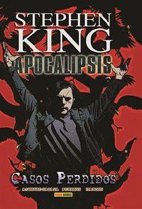 Libro APOCALIPSIS 4 DE STEPHEN KING. CASOS PERDIDOS