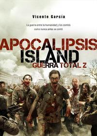 Libro APOCALIPSIS ISLAND 4: GUERRA TOTAL Z