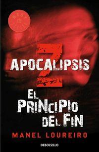 Libro APOCALIPSIS Z: EL PRINCIPIO DEL FIN