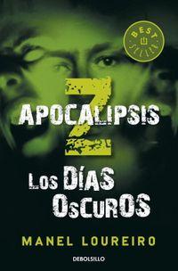 Libro APOCALIPSIS Z: LOS DIAS OSCUROS