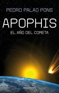 Libro APOPHIS: EL AÑO DEL COMETA