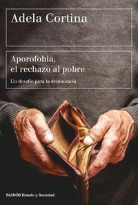 Libro APOROFOBIA, EL RECHAZO AL POBRE: UN DESAFIO PARA LA SOCIEDAD DEMOCRATICA