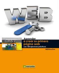 Libro APRENDER A CREAR SU PRIMERA PÁGINA WEB CON 100 EJERCICIOS PRÁCTIC OS