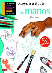 Libro APRENDER A DIBUJAR LAS MANOS: MAS DE 200 MODELOS