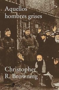 Libro AQUELLOS HOMBRES GRISES