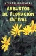 Libro ARBUSTOS DE FLORACION ESTIVAL