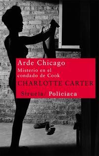 Libro ARDE CHICAGO: MISTERIO EN EL CONDADO DE COOK