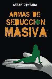 Libro ARMAS DE SEDUCCION MASIVA