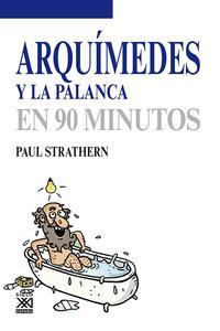 Libro ARQUIMEDES Y LA PALANCA EN 90 MINUTOS