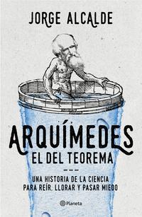 Libro ARQUIMEDES, EL DEL TEOREMA