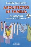 Libro ARQUITECTOS DE FAMILIA EL METODO. ARQUITECTOS DE LA COMUNIDAD