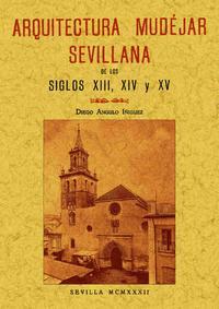 Libro ARQUITECTURA MUDEJAR SEVILLANA EL LOS SIGLOS XIII, XIV Y XV