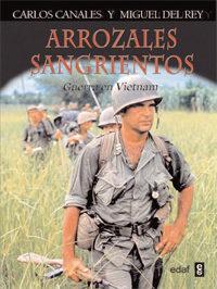 Libro ARROZALES SANGRIENTOS: GUERRA EN VIETNAM