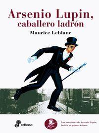 Libro ARSENIO LUPIN, CABALLERO LADRON
