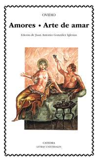 Libro ARTE DE AMAR ; AMORES