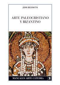 Libro ARTE PALEOCRISTIANO Y BIZANTINO