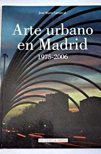 Libro ARTE URBANO EN MADRID 1975-2006
