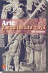 Libro ARTE Y ARQUITECTURA MAYA