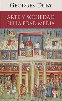 Libro ARTE Y SOCIEDAD EN LA EDAD MEDIA