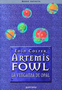 Libro ARTEMIS FOWL: LA VENGANZA DE OPAL