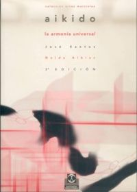 Libro ARTES MARCIALES: EL AIKIDO