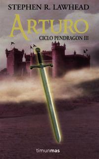 Libro ARTURO. CICLO PENDRAGON III