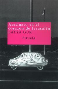 Libro ASESINATO EN EL CORAZON DE JERUSALEN: UN CASO PASIONAL