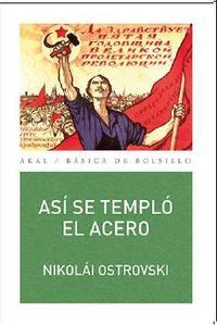 Libro ASI SE TEMPLO EL ACERO