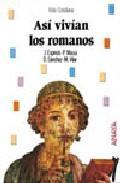 Libro ASI VIVIAN LOS ROMANOS