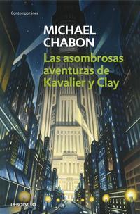 Libro ASOMBROSAS AVENTURAS DE KAVALIER Y CLAY