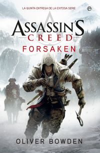 Libro FORSAKEN (ASSASSINS CREED #5)