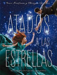 Libro ATADOS A LAS ESTRELLAS
