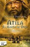 ATILA: EL AZOTE DE DIOS