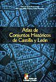 Libro ATLAS DE CONJUNTOS HISTORICOS DE CASTILLA Y LEON
