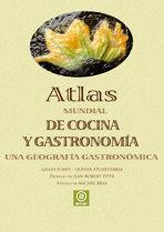 Libro ATLAS MUNDIAL DE COCINA Y GASTRONOMIA: UNA GEOGRAFIA GASTRONOMICA