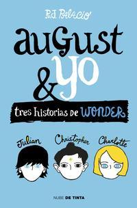 Libro AUGUST & YO. TRES HISTORIAS DE WONDER
