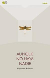 Libro AUNQUE NO HAYA NADIE
