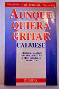 Libro AUNQUE QUIERA GRITAR, CALMESE