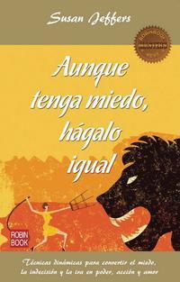 Libro AUNQUE TENGA MIEDO, HAGALO IGUAL