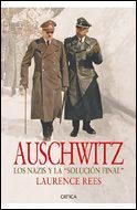 Libro AUSCHWITZ: LOS NAZIS Y LA SOLUCION FINAL