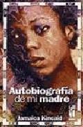 Libro AUTOBIOGRAFIA DE MI MADRE